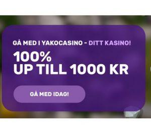 Yako Casino ger dig just nu 100% bonus upp till 1000 kr!